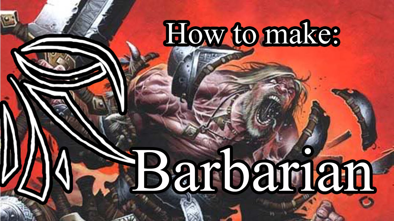 How To Build A Barbarian 5e