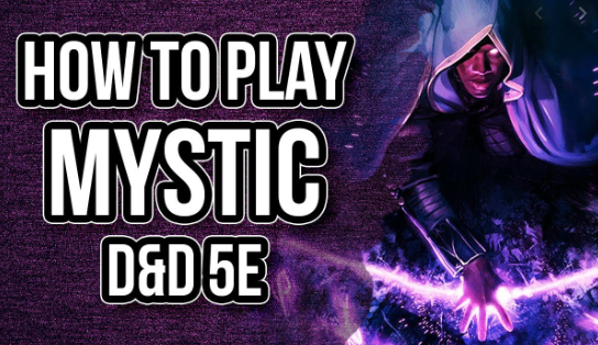 How To Play A Mystic 5e