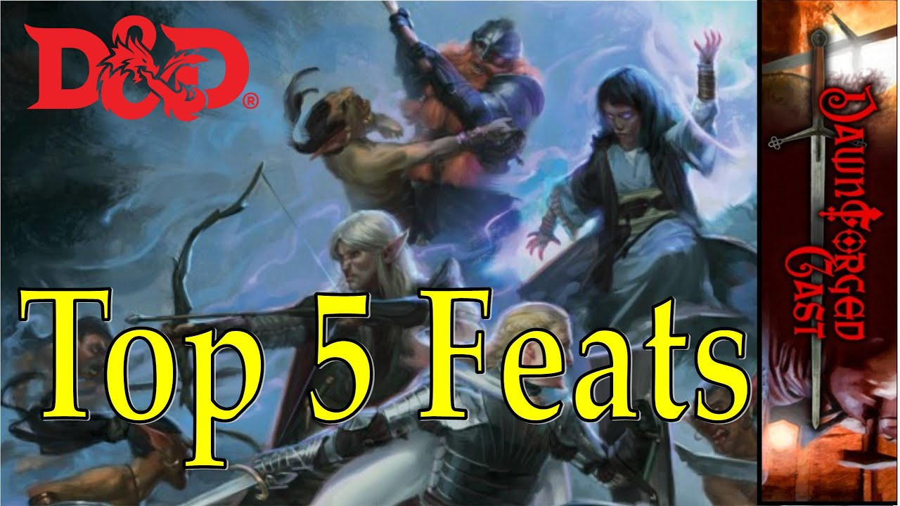 Top Ten Feats in Dungeons and Dragons 5e
